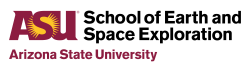 Arizona State University, School of Earth and Space Exploration